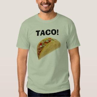 TACO! TEE SHIRT