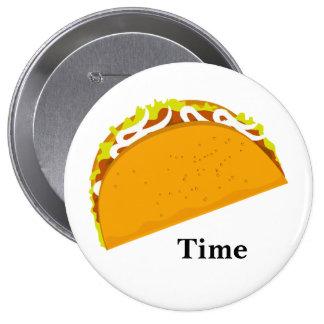 Taco Time Button