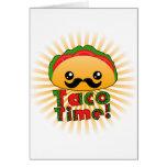 Taco Time Greeting Card