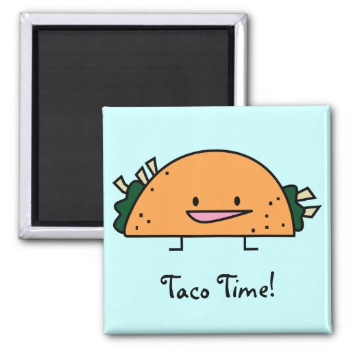 Taco Time! magnet Refrigerator Magnets