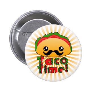 Taco Time Pinback Button