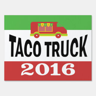 Taco Truck 2016 Sign