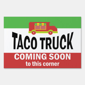 Taco Truck - Coming Soon Lawn Sign