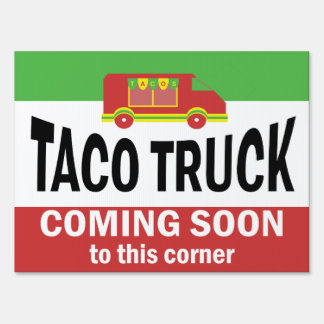 Taco Truck Coming Soon Sign