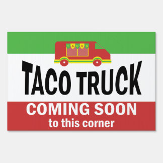Taco Truck  Coming Soon Yard Sign