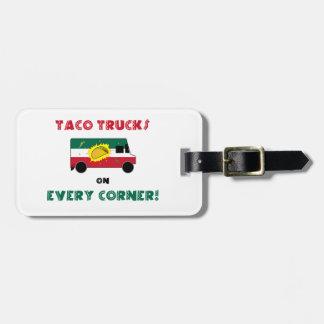 Taco Trucks On Every Corner Luggage Tag
