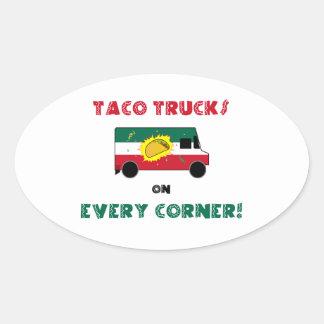 Taco Trucks On Every Corner Oval Sticker