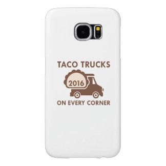 Taco Trucks On Every Corner Samsung Galaxy S6 Case
