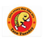 Taco Tuesday Every Day Postcard