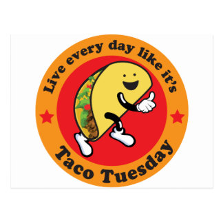 Taco Tuesday Every Day Postcard