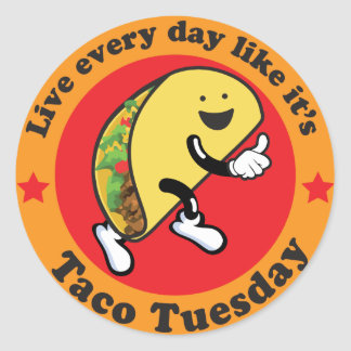 Taco Tuesday Every Day Classic Round Sticker