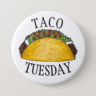 TACO TUESDAY Mexican Tex Mex Food Tacos Foodie Pinback Button