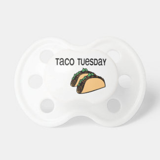 Taco Tuesday Baby Pacifiers