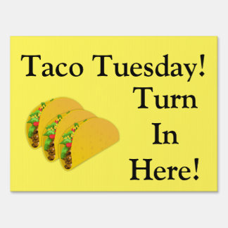 Taco Tuesday Road side sign