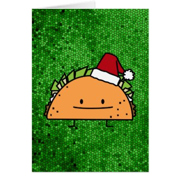Christmas Themed Taco wearing Santa Hat Christmas shell meat salsa Card