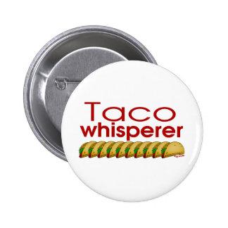 Taco Whisperer 2 Inch Round Button