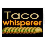 Taco Whisperer Greeting Card