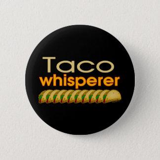 Taco Whisperer Pinback Button
