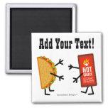 Taco y salsa caliente - personalizable imán cuadrado