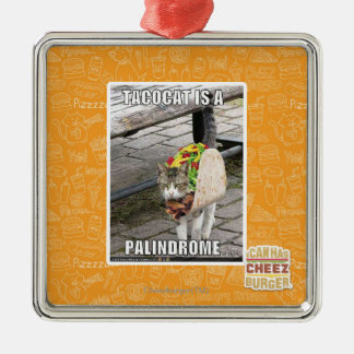 TACOCAT IS A PALINDROME SQUARE METAL CHRISTMAS ORNAMENT