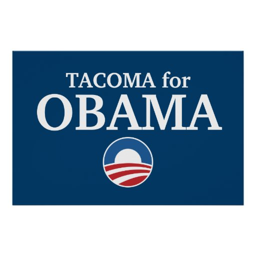 TACOMA for Obama custom your city personalized Poster