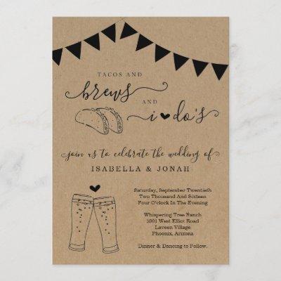 Tacos & Brews And I Do's Wedding Invitation