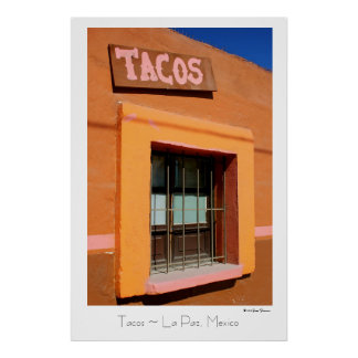 Tacos ~ La Paz, Mexico ~ Travel Poster