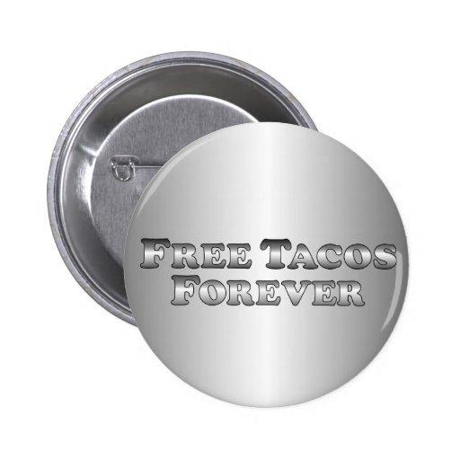 Tacos libre para siempre - básico pin