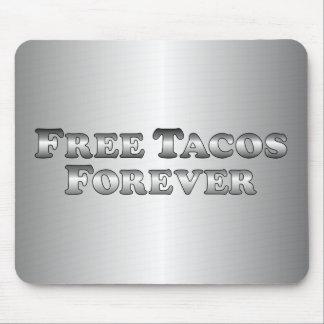 Tacos libre para siempre - básico mousepads