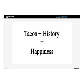 Tacos Plus History Equals Happiness Decals For Laptops