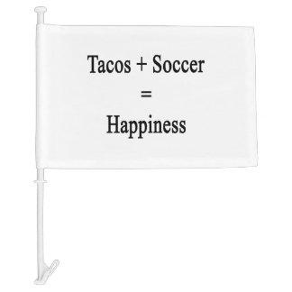 Tacos Plus Soccer Equals Happiness Car Flag