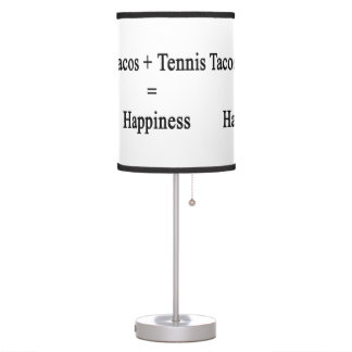 Tacos Plus Tennis Equals Happiness Table Lamp