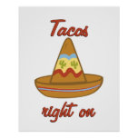 Tacos Right On Poster