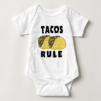 Tacos Rule Baby Shirts