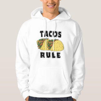 Tacos Rule Hooded Sweatshirt