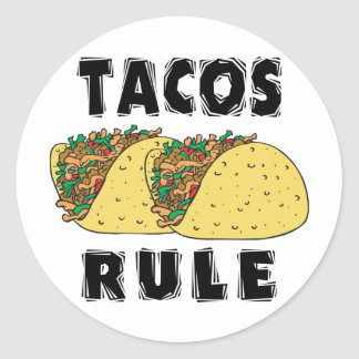 Tacos Rule Classic Round Sticker
