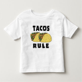 Tacos Rule Toddler T-shirts