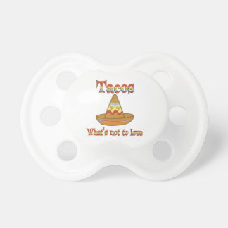 Tacos to Love Pacifiers