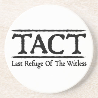 TACT - Last Refuge Of The Witless Beverage Coaster