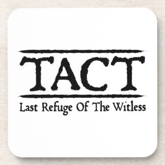 TACT - Last Refuge Of The Witless Drink Coasters
