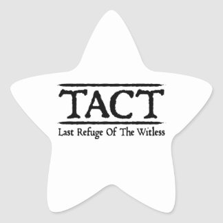 TACT - Last Refuge Of The Witless Star Sticker