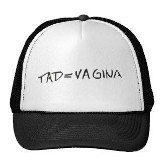 tad = vagina trucker hat