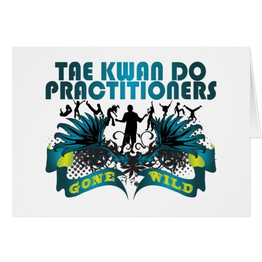 Tae Kwan Do Practitioners Gone Wild Card