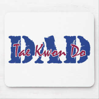 Tae Kwon Do Dad Mouse Pad
