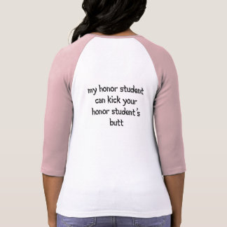 Tae Kwon Do Mom-- Honor Student Shirt