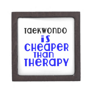 Taekwondo Is Cheaper  Than Therapy Jewelry Box