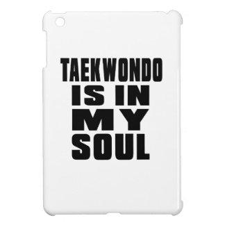 TAEKWONDO is in my soul Case For The iPad Mini
