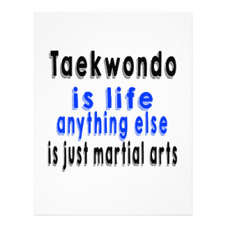 Taekwondo is life anything else is just a Martial Letterhead Design