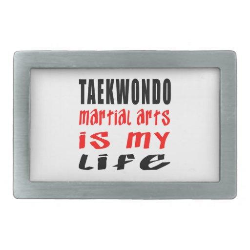 Taekwondo is my life rectangular belt buckle