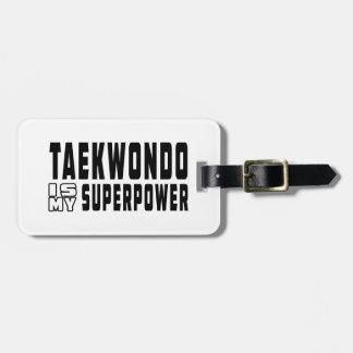 Taekwondo is my superpower bag tag